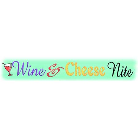 Wine & Cheese Nite